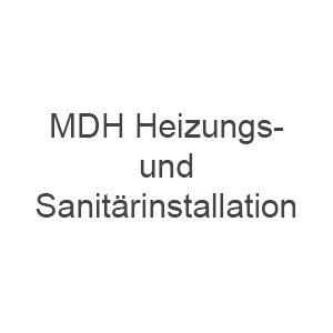 MDH Heizungs und Sanitärinstallation
